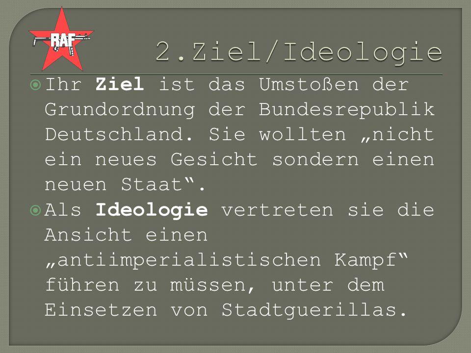 2.Ziel/Ideologie