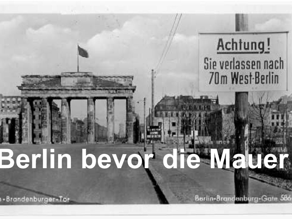 Berlin bevor die Mauer