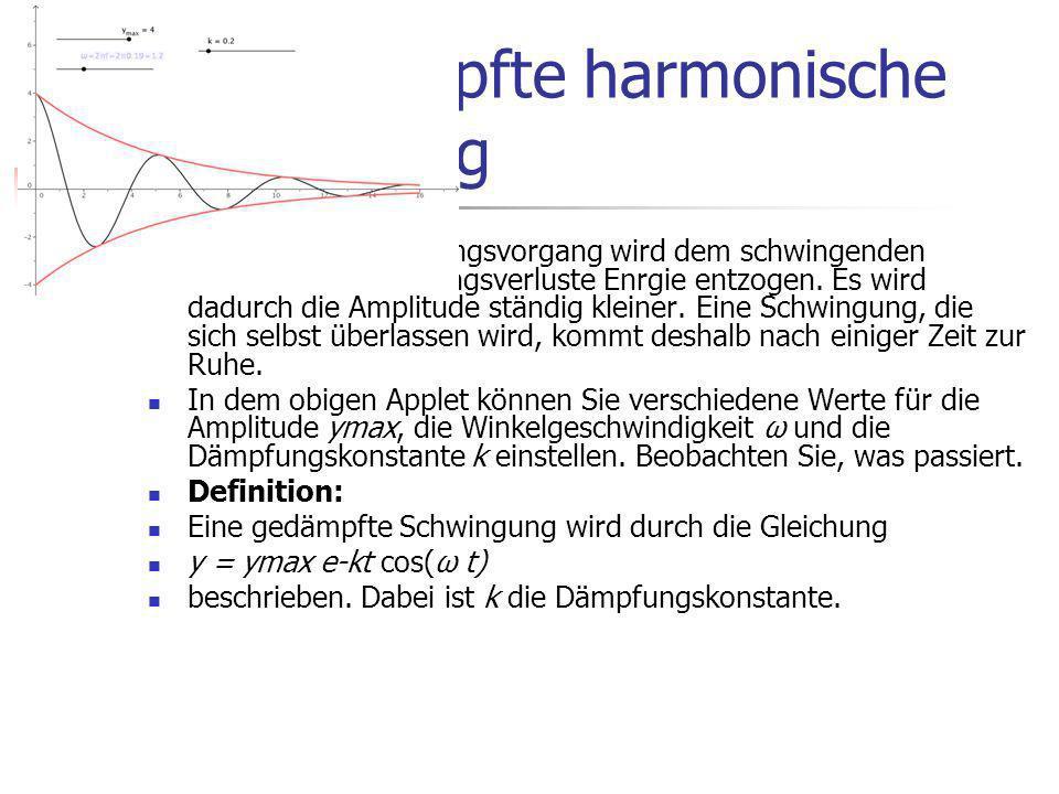 Die gedämpfte harmonische Schwingung