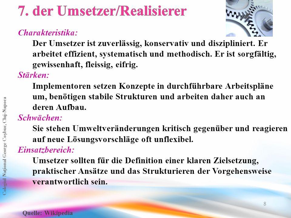 7. der Umsetzer/Realisierer