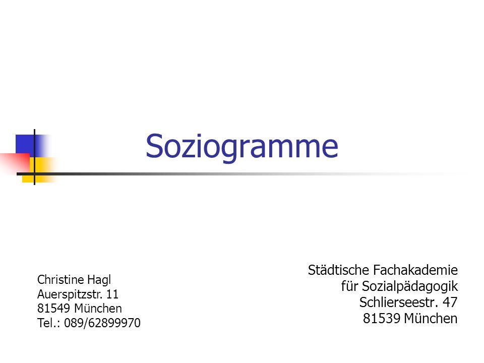Soziogramme Städtische Fachakademie für Sozialpädagogik