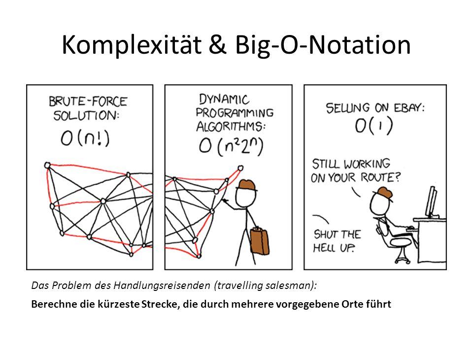 Komplexität & Big-O-Notation