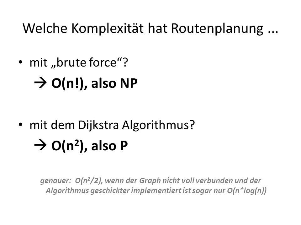 Welche Komplexität hat Routenplanung ...