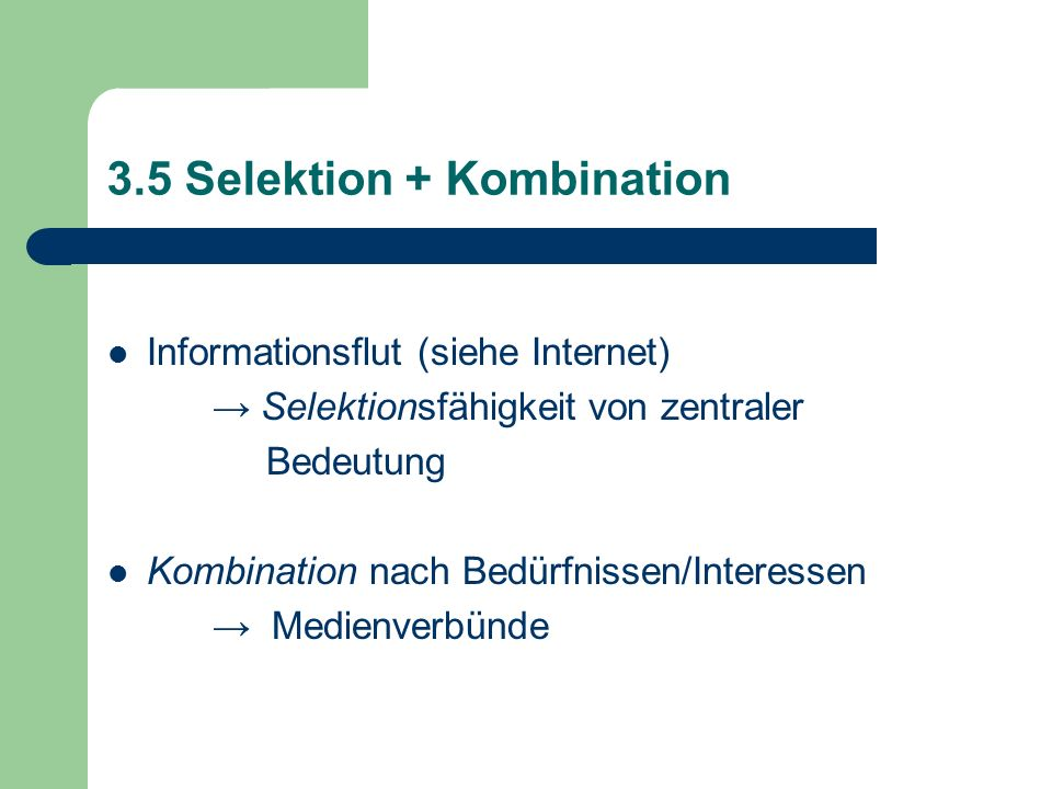 3.5 Selektion + Kombination