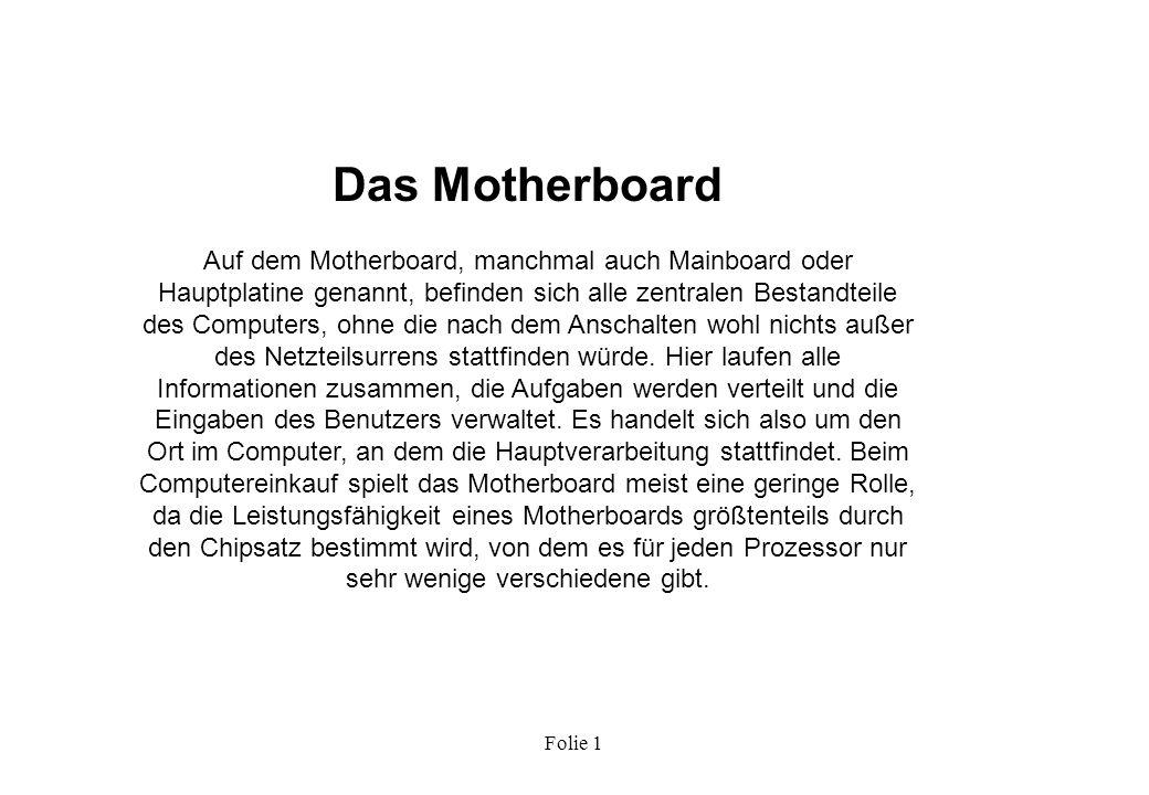 Das Motherboard