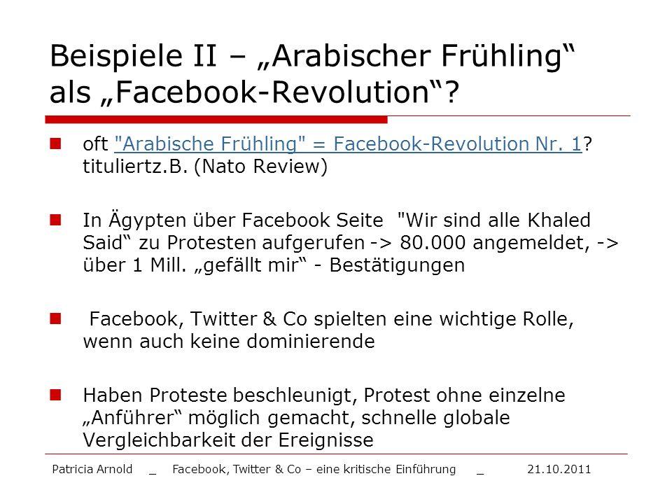 """Beispiele II – """"Arabischer Frühling als """"Facebook-Revolution"""