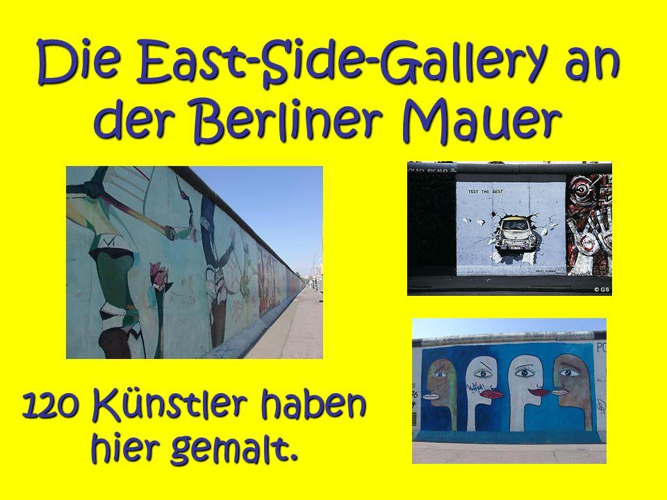 Die East-Side-Gallery an der Berliner Mauer