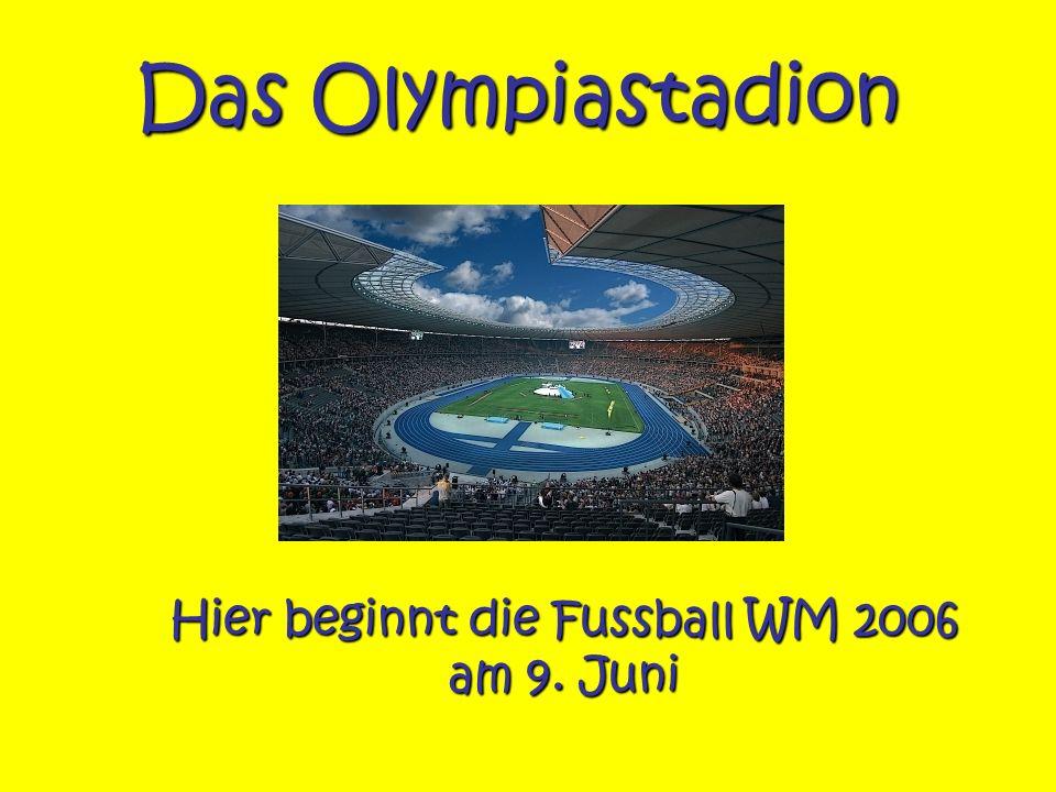 Hier beginnt die Fussball WM 2006 am 9. Juni