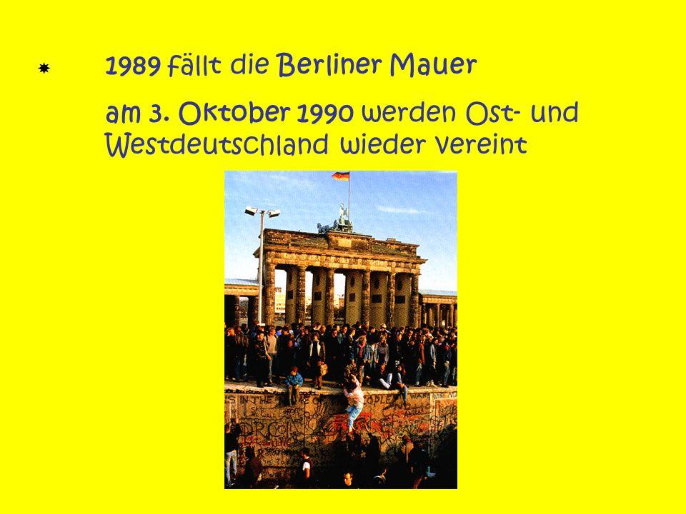 am 3. Oktober 1990 werden Ost- und Westdeutschland wieder vereint