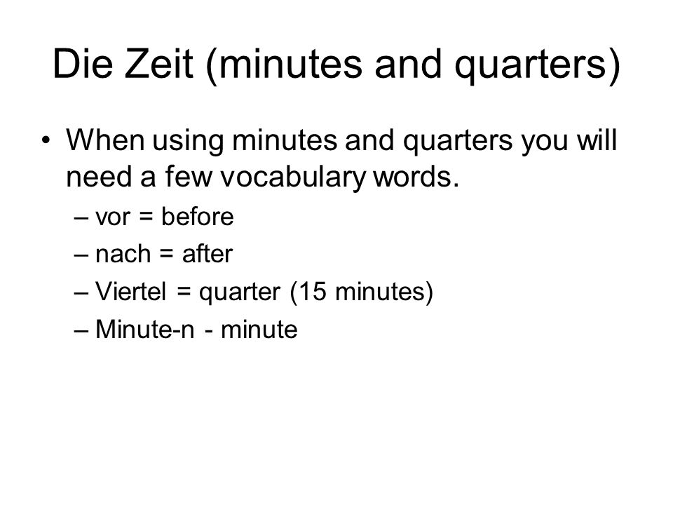 Die Zeit (minutes and quarters)
