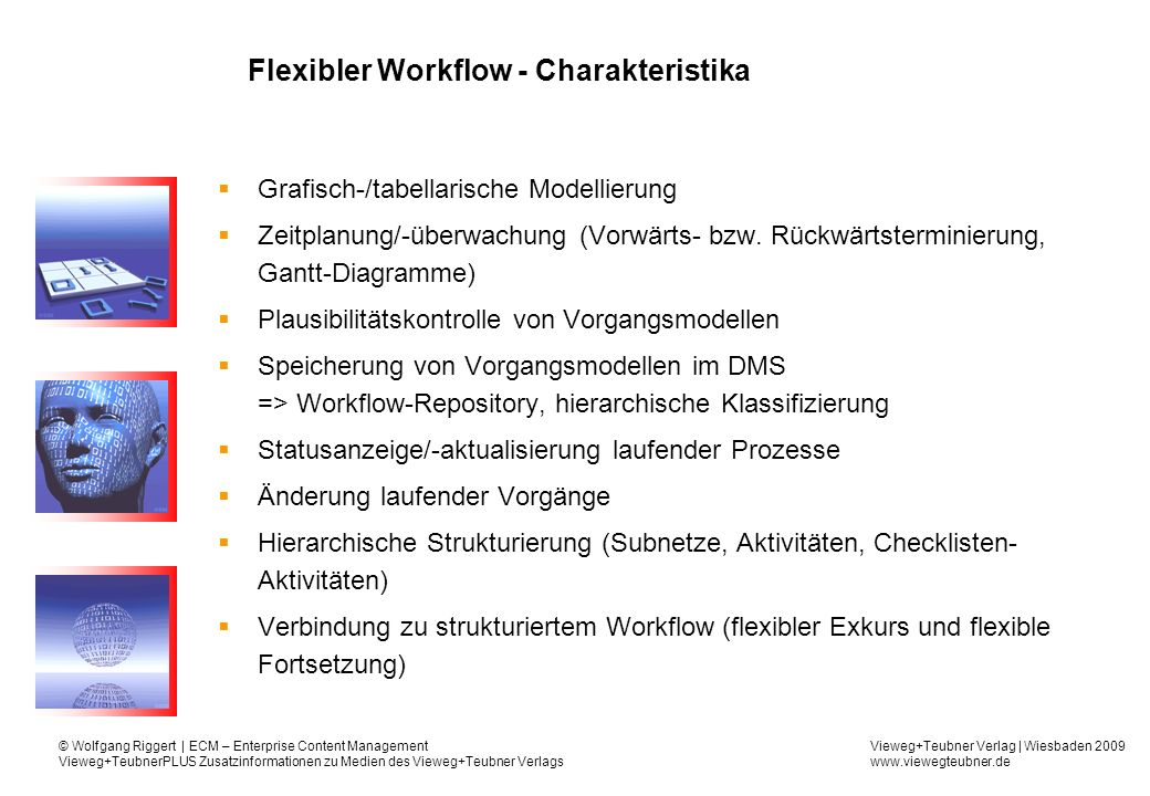 Flexibler Workflow - Charakteristika