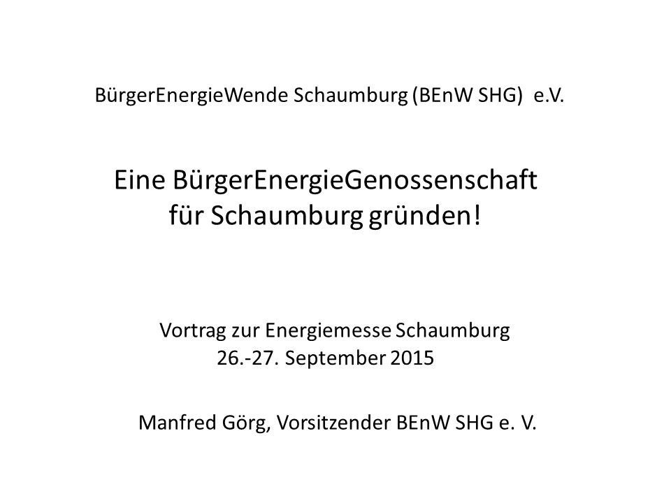 Eine BürgerEnergieGenossenschaft für Schaumburg gründen!