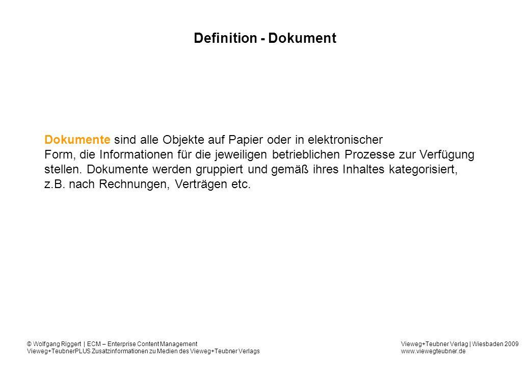 Definition - Dokument Dokumente sind alle Objekte auf Papier oder in elektronischer.
