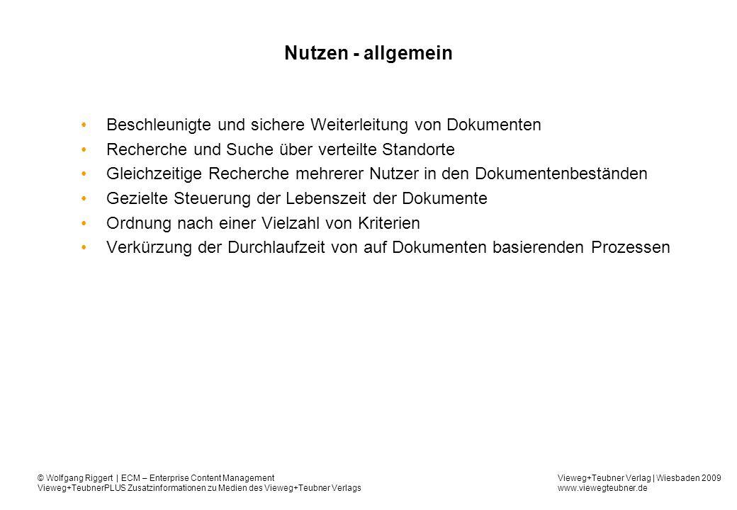 Nutzen - allgemein Beschleunigte und sichere Weiterleitung von Dokumenten. Recherche und Suche über verteilte Standorte.