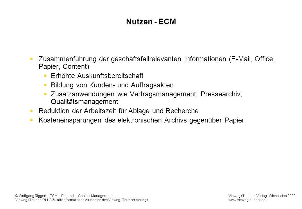 Nutzen - ECM Zusammenführung der geschäftsfallrelevanten Informationen (E-Mail, Office, Papier, Content)