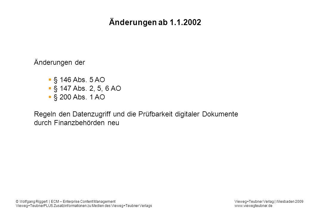 Änderungen ab 1.1.2002 Änderungen der § 146 Abs. 5 AO