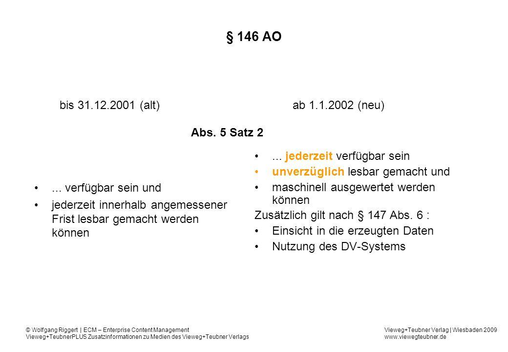§ 146 AO bis 31.12.2001 (alt) ab 1.1.2002 (neu) Abs. 5 Satz 2