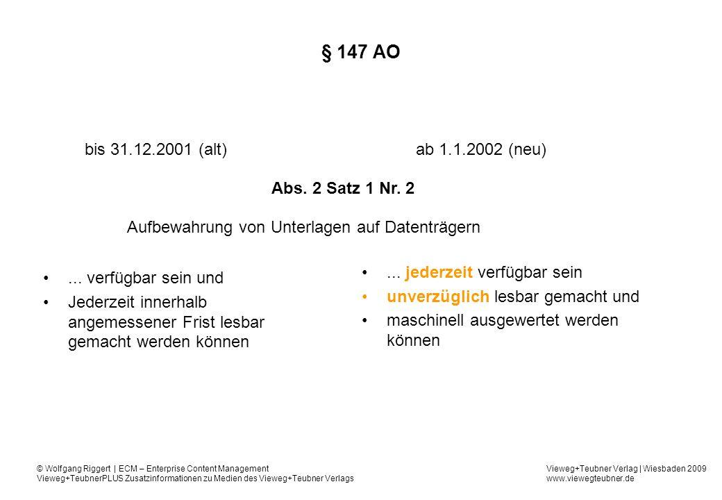 § 147 AO bis 31.12.2001 (alt) ab 1.1.2002 (neu) Abs. 2 Satz 1 Nr. 2