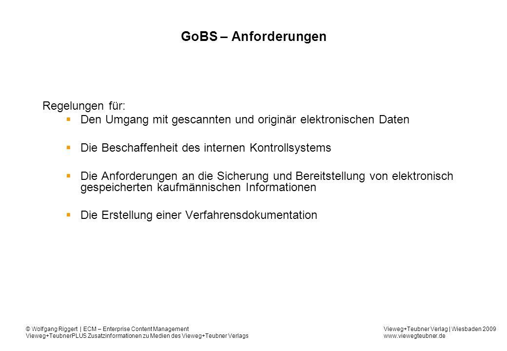 GoBS – Anforderungen Regelungen für: