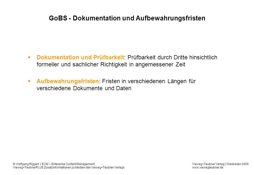 GoBS - Dokumentation und Aufbewahrungsfristen