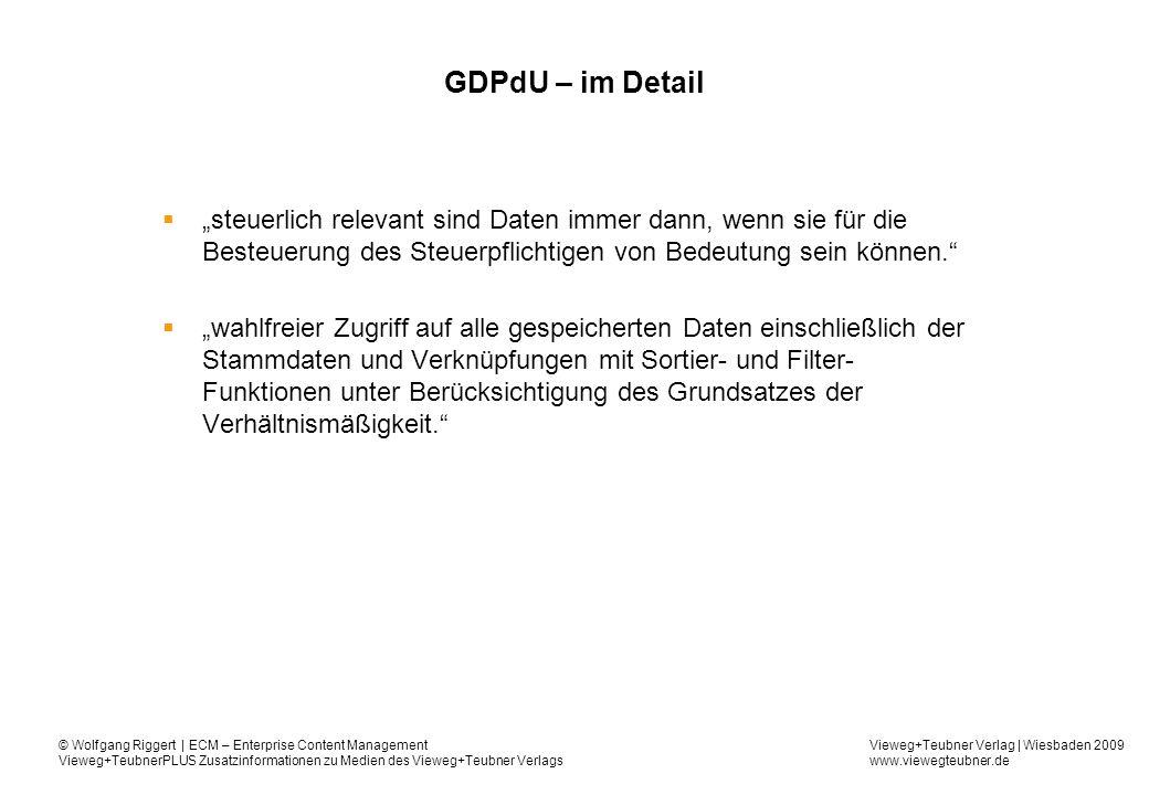 """GDPdU – im Detail """"steuerlich relevant sind Daten immer dann, wenn sie für die Besteuerung des Steuerpflichtigen von Bedeutung sein können."""