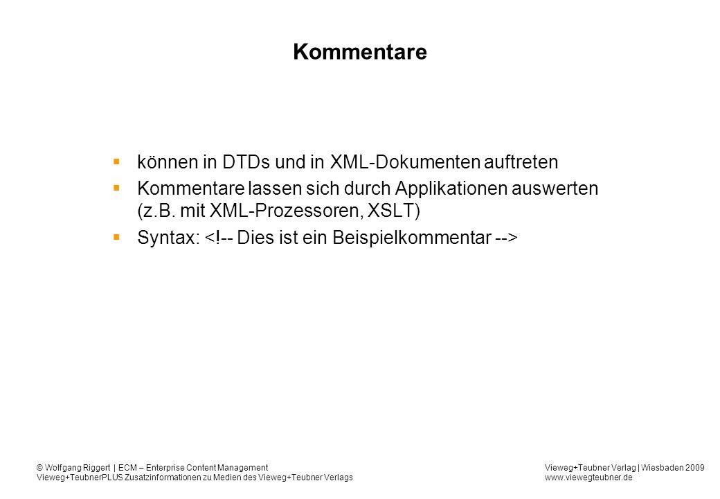 Kommentare können in DTDs und in XML-Dokumenten auftreten