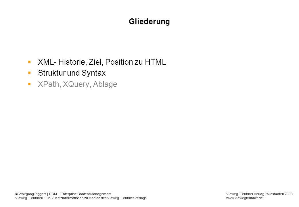 XML- Historie, Ziel, Position zu HTML Struktur und Syntax