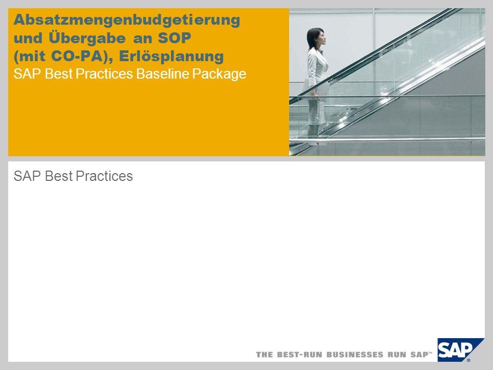 Absatzmengenbudgetierung und Übergabe an SOP (mit CO-PA), Erlösplanung SAP Best Practices Baseline Package