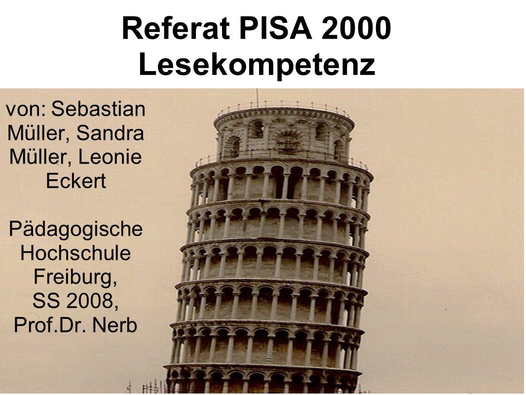 Referat PISA 2000 Lesekompetenz