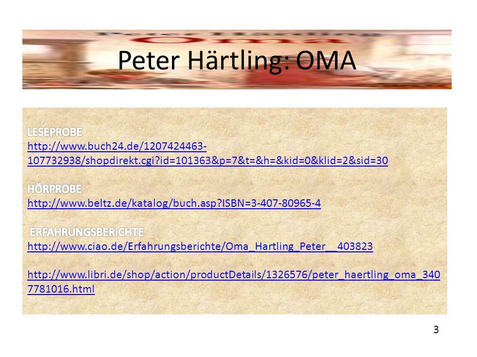 Peter Härtling: OMA LESEPROBE