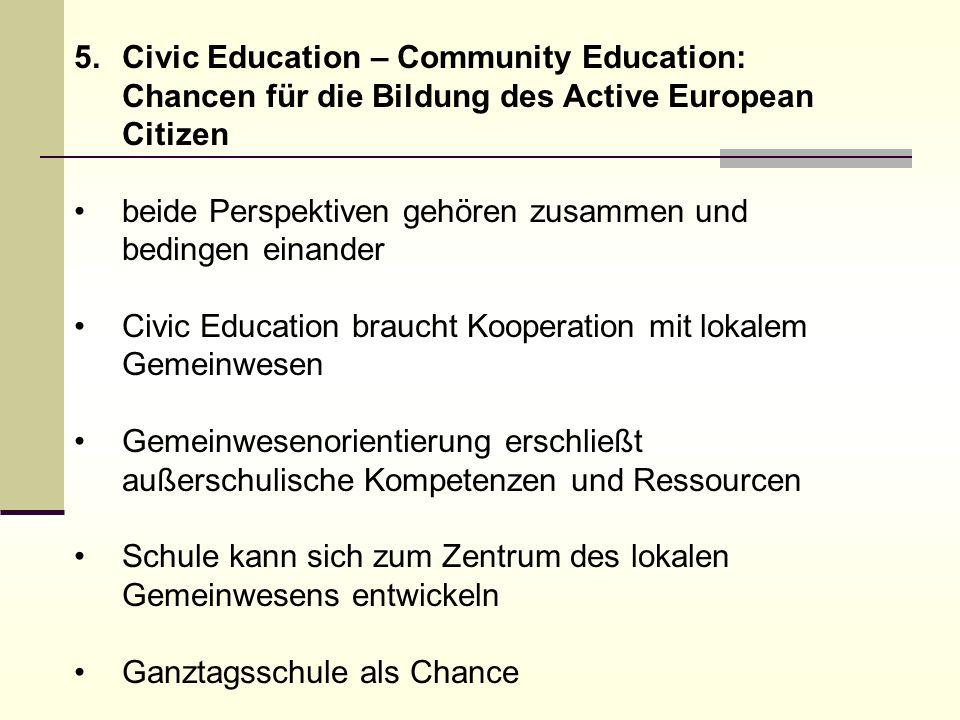 Civic Education – Community Education: Chancen für die Bildung des Active European Citizen