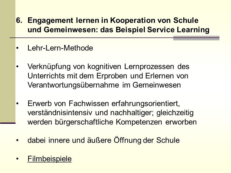 Engagement lernen in Kooperation von Schule und Gemeinwesen: das Beispiel Service Learning