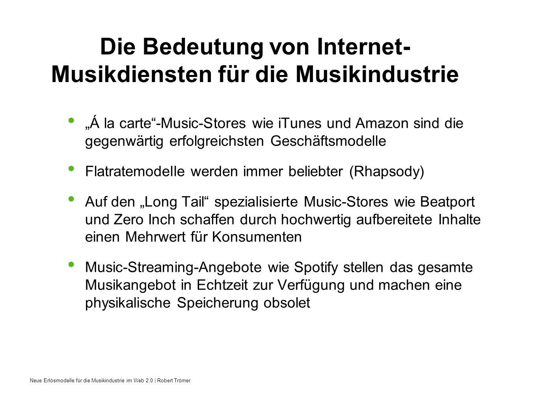 Die Bedeutung von Internet-Musikdiensten für die Musikindustrie