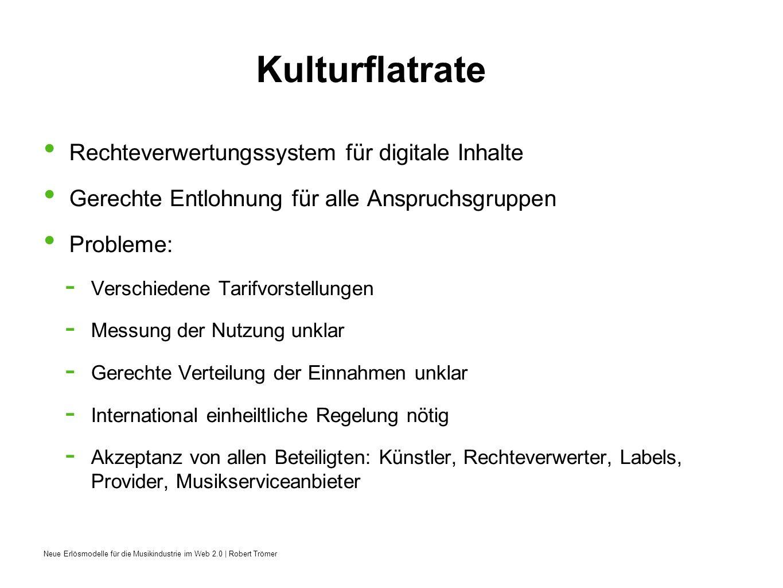 Kulturflatrate Rechteverwertungssystem für digitale Inhalte