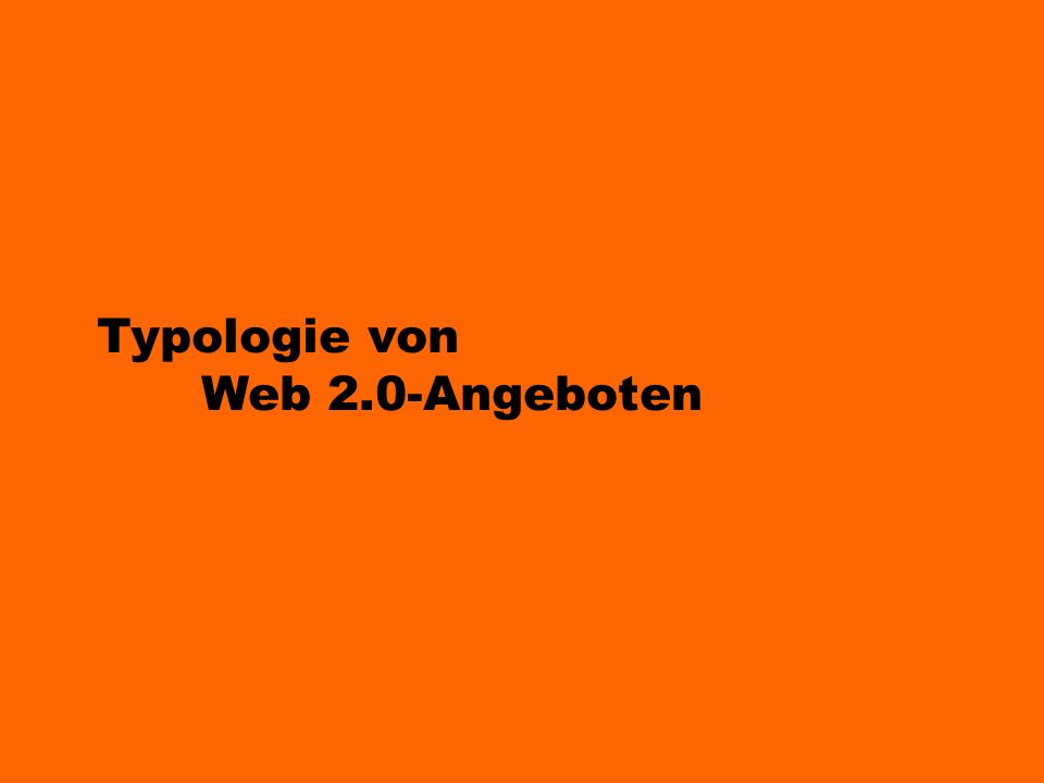 Typologie von Web 2.0-Angeboten