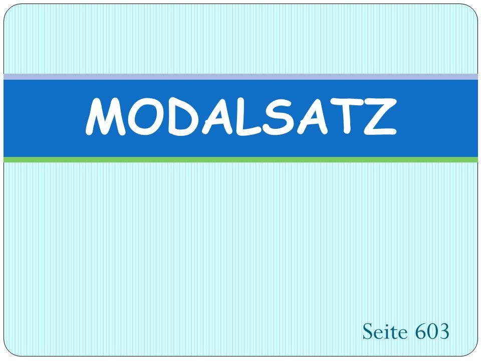 MODALSATZ Seite 603