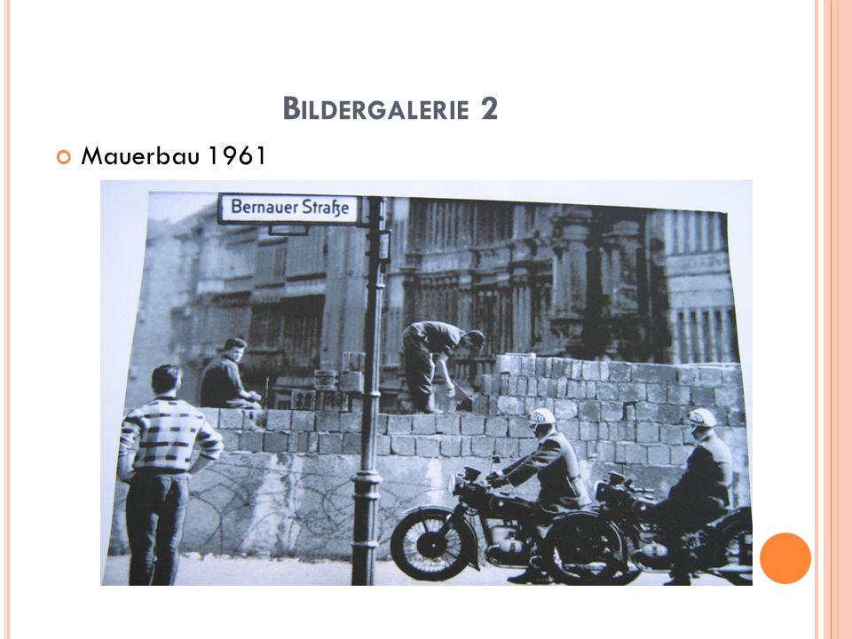 Bildergalerie 2 Mauerbau 1961