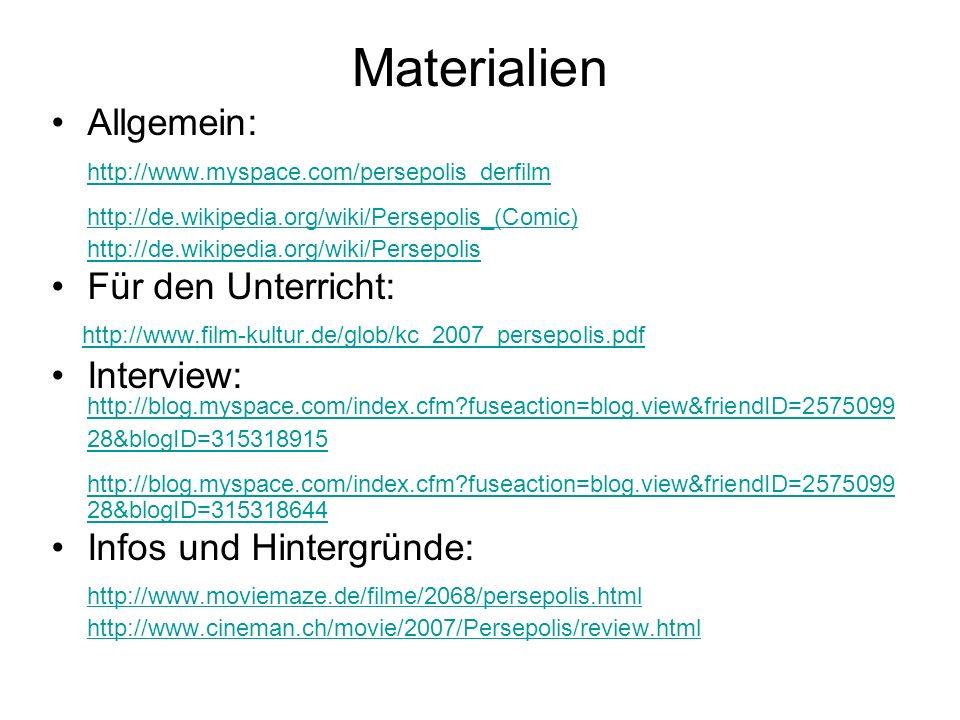 Materialien Allgemein: http://www.myspace.com/persepolis_derfilm