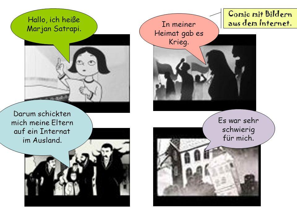 Hallo, ich heiße Marjan Satrapi. Comic mit Bildern aus dem Internet.