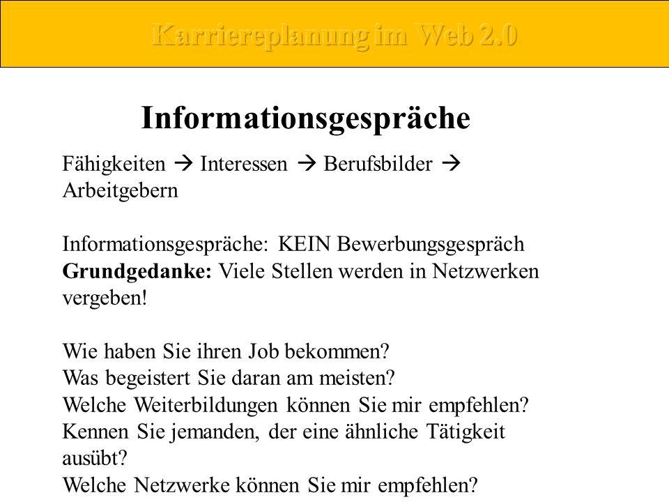 Karriereplanung im Web 2.0 Informationsgespräche