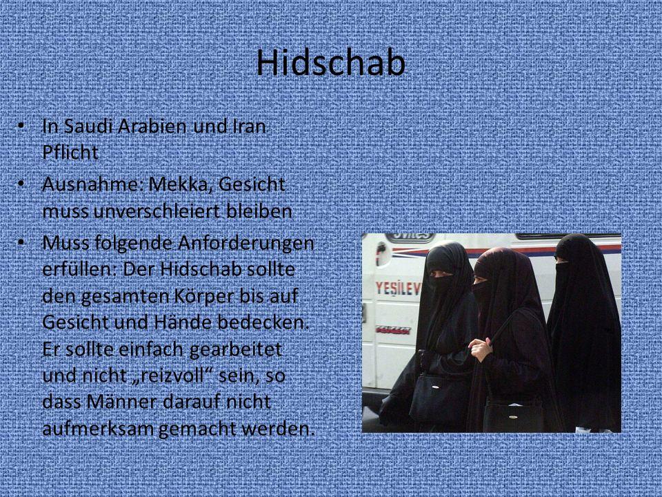 Hidschab In Saudi Arabien und Iran Pflicht