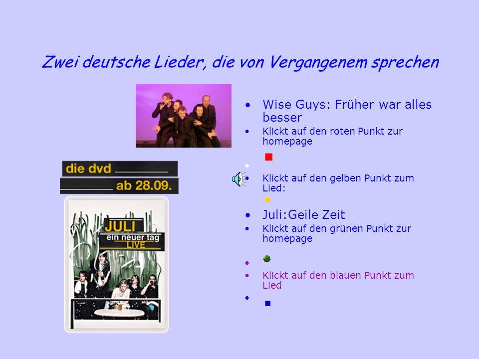 Zwei deutsche Lieder, die von Vergangenem sprechen