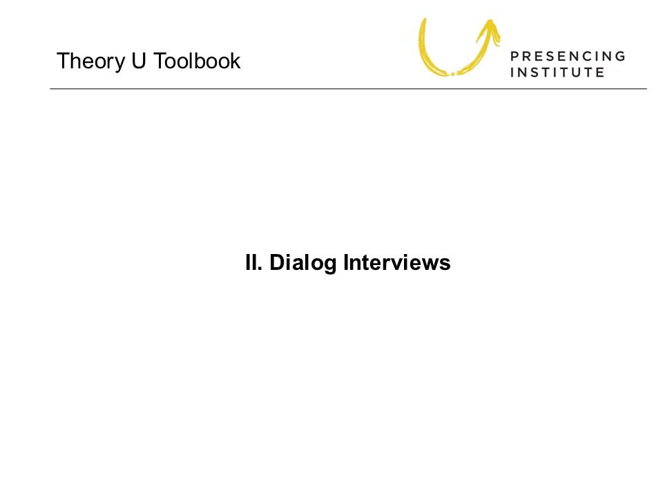 Theory U Toolbook II. Dialog Interviews