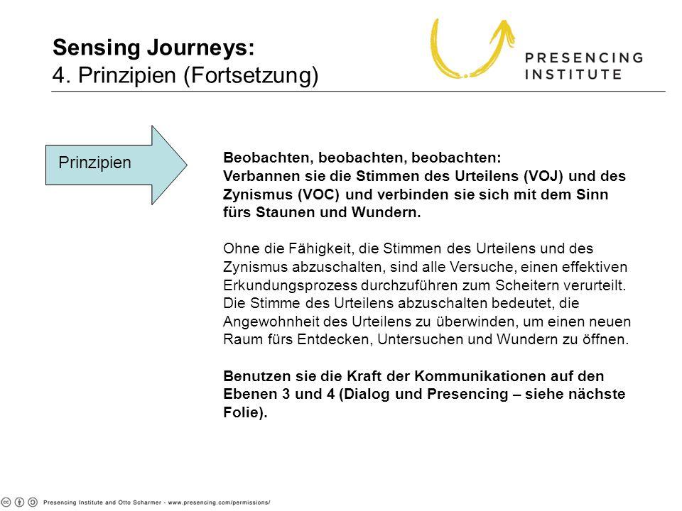 Sensing Journeys: 4. Prinzipien (Fortsetzung)
