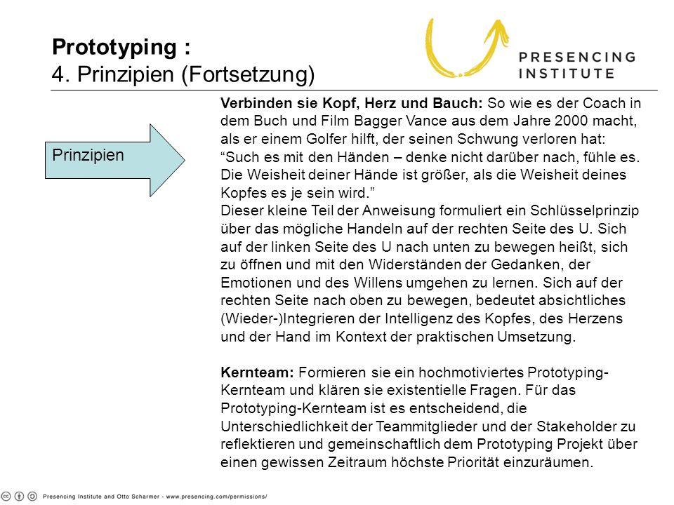 Prototyping : 4. Prinzipien (Fortsetzung)