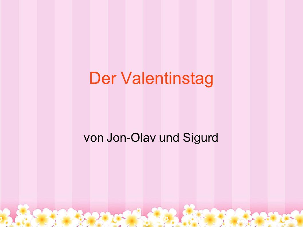 von Jon-Olav und Sigurd
