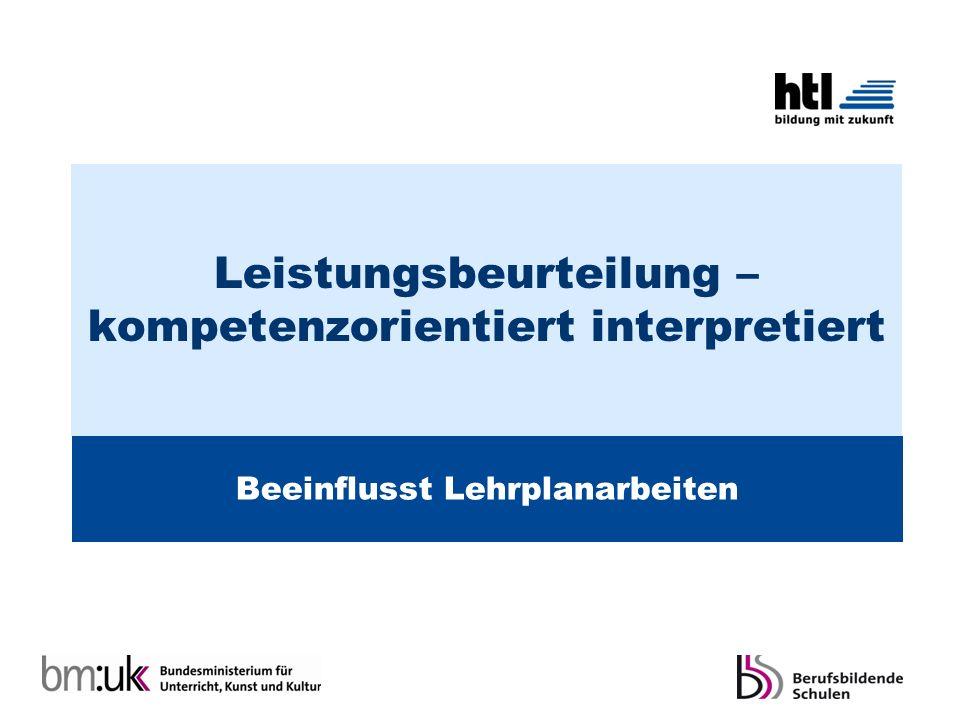 Leistungsbeurteilung – kompetenzorientiert interpretiert