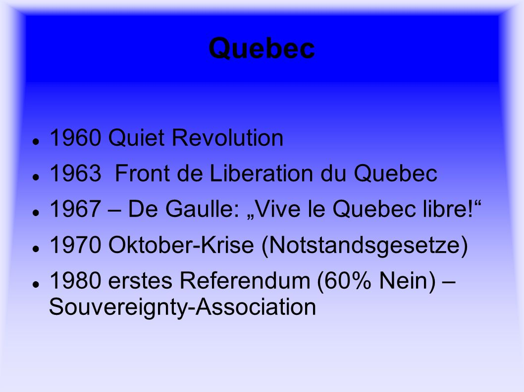 Quebec 1960 Quiet Revolution 1963 Front de Liberation du Quebec