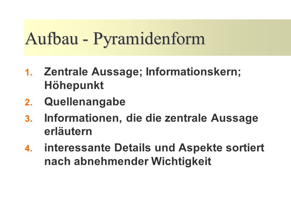 Aufbau - Pyramidenform