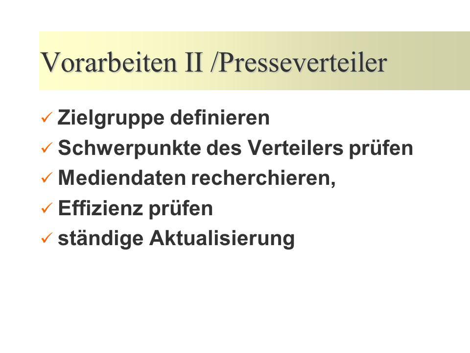 Vorarbeiten II /Presseverteiler